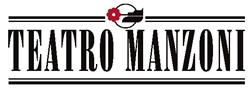 TEATRO MANZONI campagna abbonamenti 2021/2022