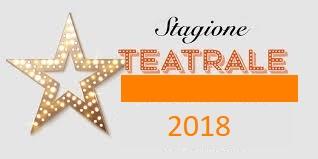 SPETTACOLI TEATRALI stag. 2017-2018