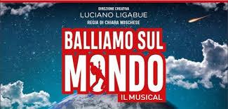 Teatro Nazionale il musical Balliamo sul mondo